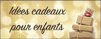Idées cadeaux de noël pour enfants sur Brin de Mer.fr
